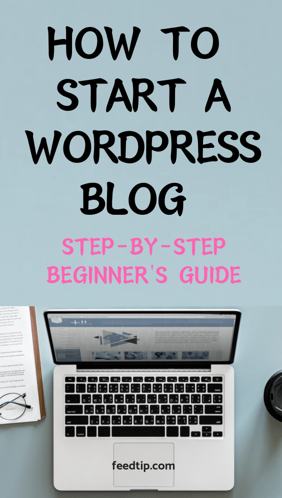 how to start a wordpress blog